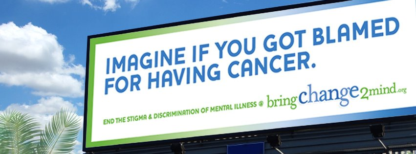 A sign by Bring Change 2 Mind, an organization spreading awareness about mental disorders. Official image