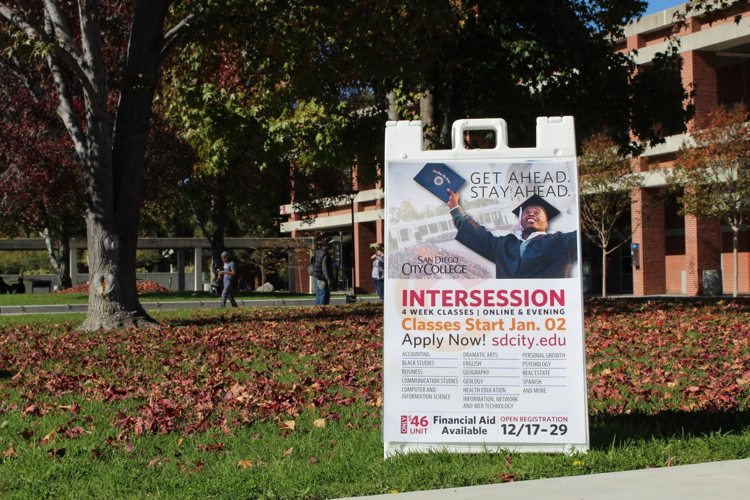 Signs on campus during the fall semester reminded students to register for intercession classes. Jonny Rico, City Times