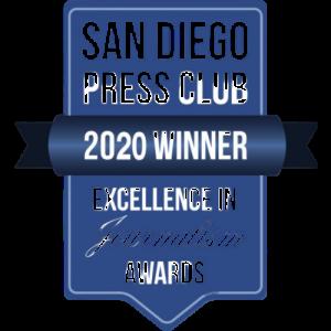 San Diego Press Club 2020 Award Winner