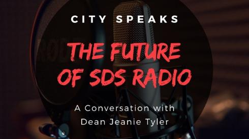 City Speaks: The Future of SDS Radio