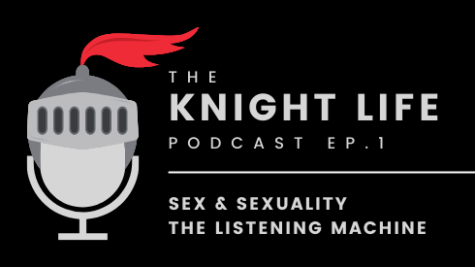 The Knight Life Podcast, Ep. 1